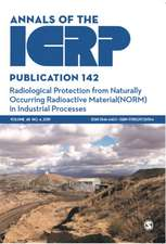 ICRP Publication 142: Radiological Protection from Naturally Occurring Radioactive Material (NORM) in Industrial Processes