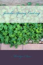Jericho Spring Cooking