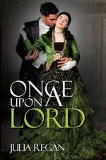 Once Upon a Lord