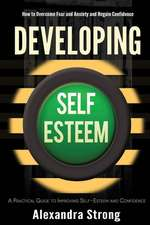 Developing Self-Esteem