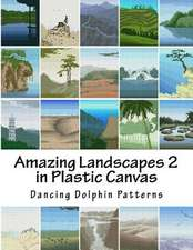 Amazing Landscapes 2