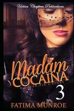 Madam Cocaina 3