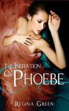 The Initiation of Phoebe