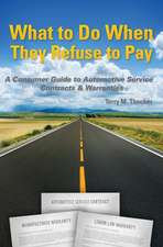 What to Do When They Refuse to Pay