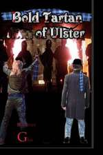 Bold Tartan of Ulster