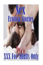 Sex Erotica Stories XXX for Adults Only