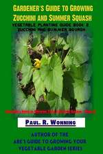 Gardener's Guide to Growing Zucchini and Summer Squash