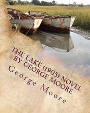 The Lake (1905) Novel by George Moore