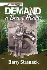 Demand a Brave Heart