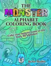 The Monster Alphabet Coloring Book