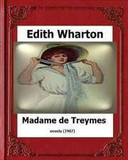 Madame de Treymes (1907) by