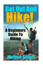 Get Out and Hike!