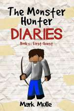 The Monster Hunter Diaries (Book 1)