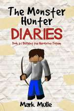 The Monster Hunter Diaries (Book 2)