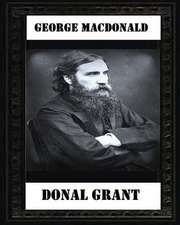 Donal Grant(1883) by George MacDonald