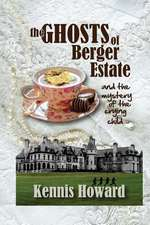 The Ghosts of Berger Estate