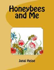 Honeybees and Me