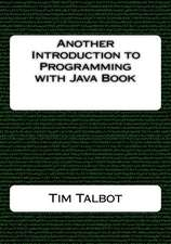 Another Introduction to Programming with Java Book