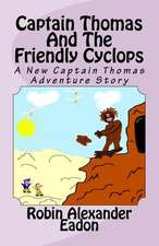 Captain Thomas and the Friendly Cyclops