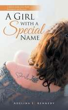 A Girl with a Special Name