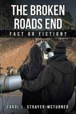 The Broken Roads End