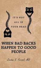 When Bad Backs Happen to Good People