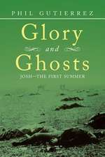 Glory and Ghosts