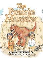 The Prairie Monster