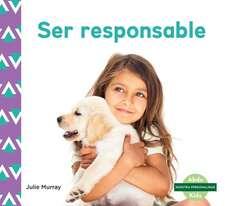 Ser Responsable (Responsibility)