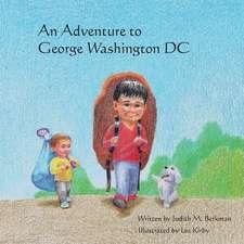 An Adventure to George Washington DC