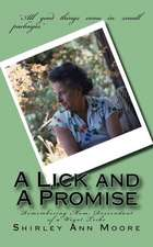 A Lick and a Promise