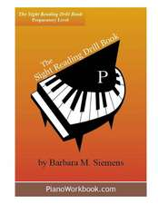 The Sight Reading Drill Book