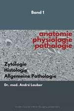 Anatomie - Physiologie - Pathologie