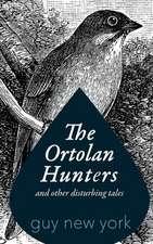 The Ortolan Hunters