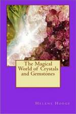 Magical World of Crystals & Gemstones