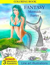 Coloring Book Fantasy Mermaids & Fairies