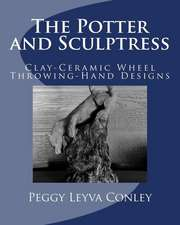 The Potter and Sculptress