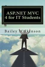 ASP.Net MVC 4 for It Students