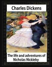 The Life and Adventures of Nicholas Nickleby(1839)by Charles Dickens-Illustrated