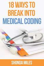 18 Ways to Break Into Medical Coding