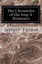 The Chronicles of the Imp a Romance
