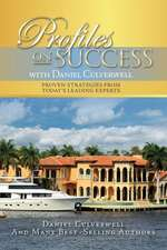 Profiles on Success with Daniel Culverwell