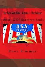 The Rare Soul Bible - Volume 1 - The Reissue