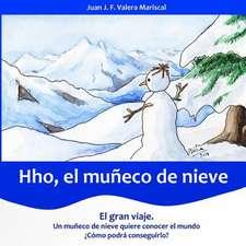 Hho, El Muneco de Nieve