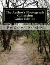 The Author's Photograph Collection Color Edition