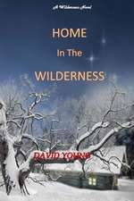 Home in the Wilderness