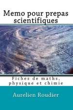 Memo Pour Prepas Scientifiques