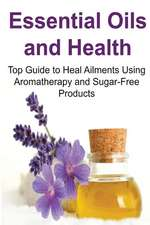 Essential Oils and Health