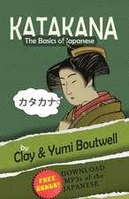 Katakana, the Basics of Japanese