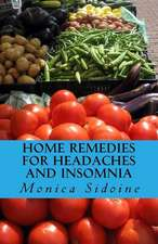 Home Remedies for Headaches and Insomnia